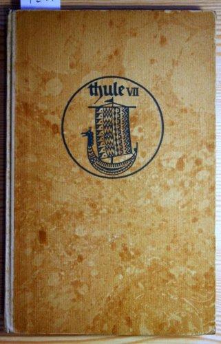 Die Geschichte vom Goden Snorri, Thule - Altnordische Dichtung und Prosa: Siebenter Band (VII)