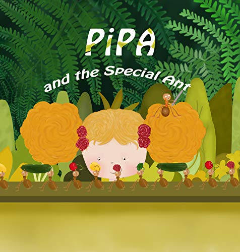 Pipa and the Special Ant (English Edition)