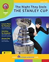 Rainbow Horizons Z87 The Night they Stole the Stanley Cup - Novel Study - Grade 4 to 7