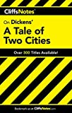 CliffsNotes on Dickens' A Tale of Two Cities (CLIFFSNOTES LITERATURE)