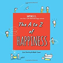 The A to Z of Happiness