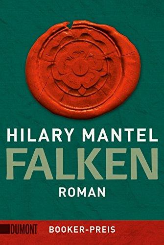 Falken: Roman (Tudor-Trilogie, Band 2)