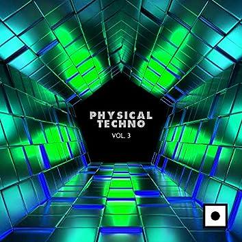 Physical Techno, Vol. 3