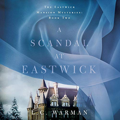 A Scandal at Eastwick audiobook cover art