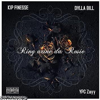 Ring arine da Rosie (feat. KIP FINESSE & DyllaBill)