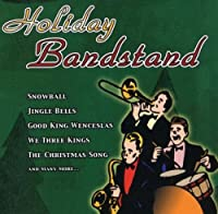 Holiday Bandstand