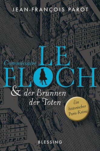 Commissaire Le Floch und der Brunnen der Toten: Roman (Commissaire Le Floch-Serie 2)