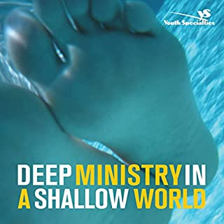 Deep Ministry in a Shallow World cover art
