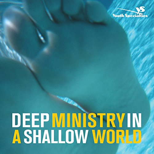 Deep Ministry in a Shallow World audiobook cover art