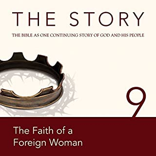 The Story, NIV: Chapter 9 - The Faith of a Foreign Woman (Dramatized) cover art