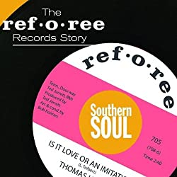 Ref-O-Ree Records Story: Southern Soul