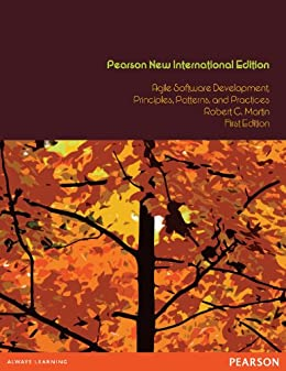 Agile Software Development, Principles, Patterns, and Practices: Pearson New International Edition (English Edition) de [Robert C. Martin]