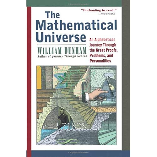 3f6e9ab46798 The Mathematical Universe: An Alphabetical Journey Through the Great  Proofs, Problems, and Personalities 1st Edition