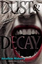 Dust & Decay (Benny Imura (Rot and Ruin))