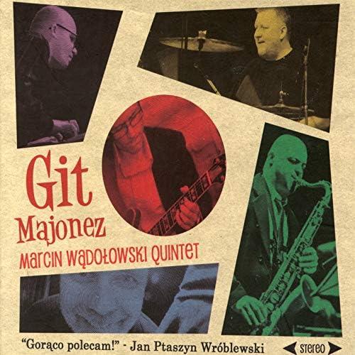 Marcin Wądołowski Quintet