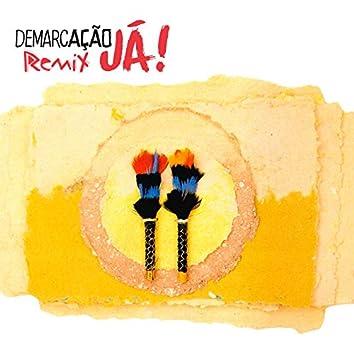 Demarcação Já (Remix 4)