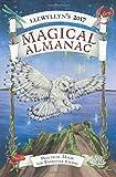 Llewellyn's 2017 Magical Almanac: Practical Magic for Everyday Living (Llewellyn's Magical Almanac)