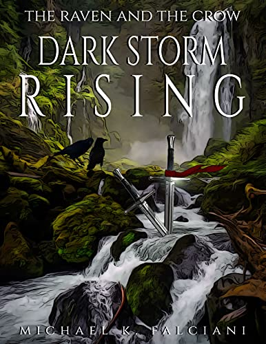 The Raven And The Crow: Dark Storm Rising (English Edition)