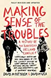 Making Sense of the Troubles: A History of the Northern Ireland Conflict - David McKittrick