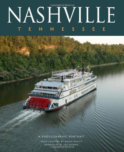 Nashville, Tennessee: A Photographic Portrait