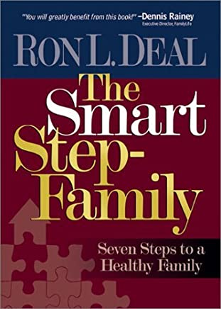 The Smart Step-Family: Seven Steps to a Healthy Family by Ron L. Deal (2002-09-05)
