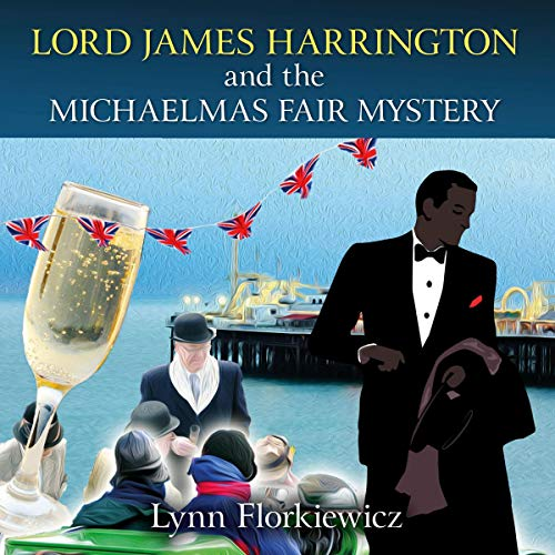 Lord James Harrington and the Michaelmas Fair Mystery cover art