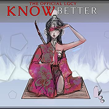 Know Better