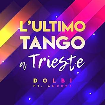 L'ultimo tango a Trieste