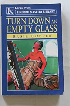 Turn Down an Empty Glass 0708954812 Book Cover