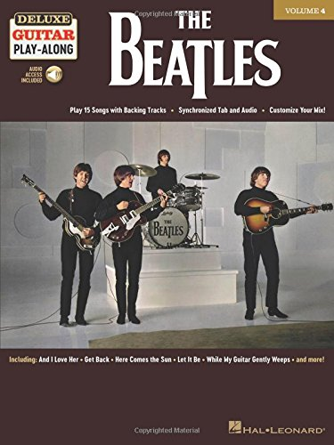 The Beatles: Deluxe Guitar Play-Along Volume 4 [With Access Code]