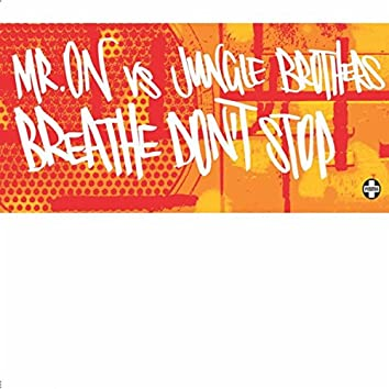 Breathe Don't Stop