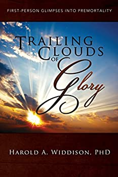 Trailing Clouds of Glory