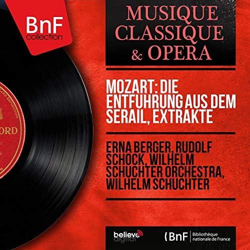 Erna Berger, Rudolf Schock, Wilhelm Schüchter Orchestra, Wilhelm Schüchter