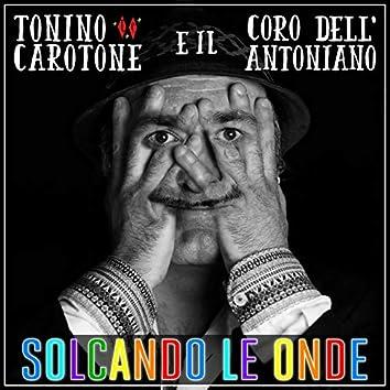 Solcando le onde (feat. Coro Dell'antoniano)