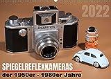 Spiegelreflexkameras der 1950er-1980er Jahre (Wandkalender 2022 DIN A2 quer)