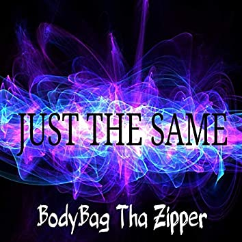 Just the Same (feat. Wiccid Lo)