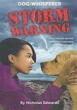 Dog Whisperer: Storm Warning (Dog Whisperer Series)