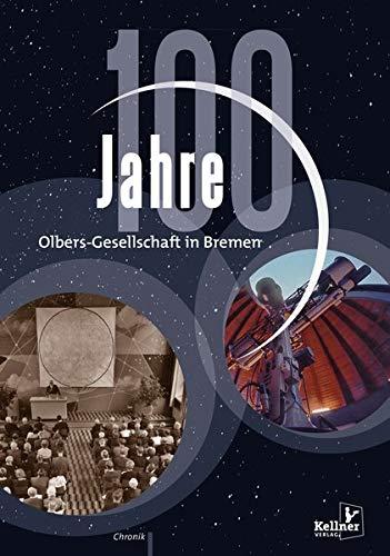 100 Jahre Olbers-Gesellschaft