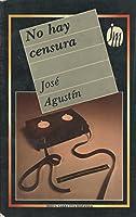 No hay censura 9682702925 Book Cover
