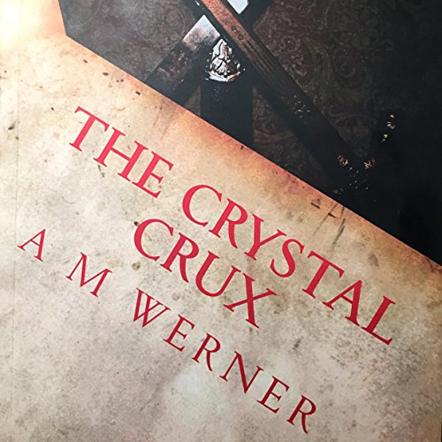 The Crystal Crux: Betrayal, Book 1 cover art