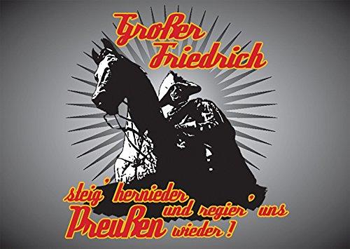 Aufkleber / Sticker - Großer Friedrich steig hernieder und regiere uns Preußen wieder (Sticker-Set, 10 Stück)