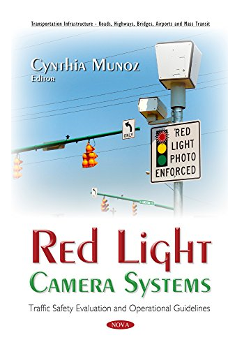 Red Light Camera Systems: Traffic Safety Evaluation and Operational Guidelines (Transporation Infras