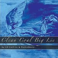 Clean Coal Big Lie