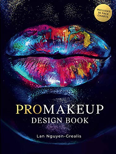 PROMakeup Design Book: Includes 50 Face Charts (By Renowned Celebrity Make-up Artist Lan Nguyen Grealis)