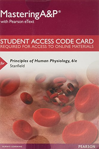 Mastering A&P with Pearson eText -- Standalone Access Card -- for Principles of Human Physiology (6th Edition)
