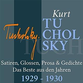 Kurt Tucholsky: Satiren, Glossen, Prosa & Gedichte - Das Beste aus den Jahren 1929-1930 Titelbild
