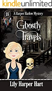 Ghostly Travels (A Harper Harlow Mystery Book 18)