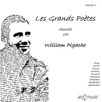 Les grands poètes chantés par William Pigache (Volume 1)