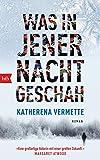 Katherena Vermette: Was in jener Nacht geschah
