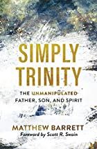 Evangelical Thinking on the Trinity Is Often Remarkably Revisionist